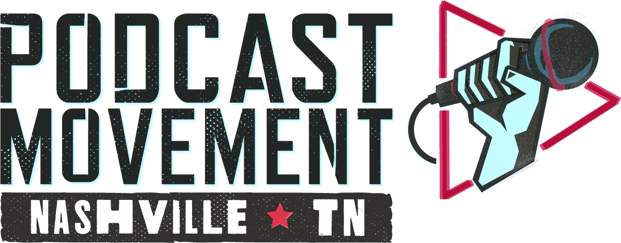 Podcast Movement 2021 in Nashville, Tennessee