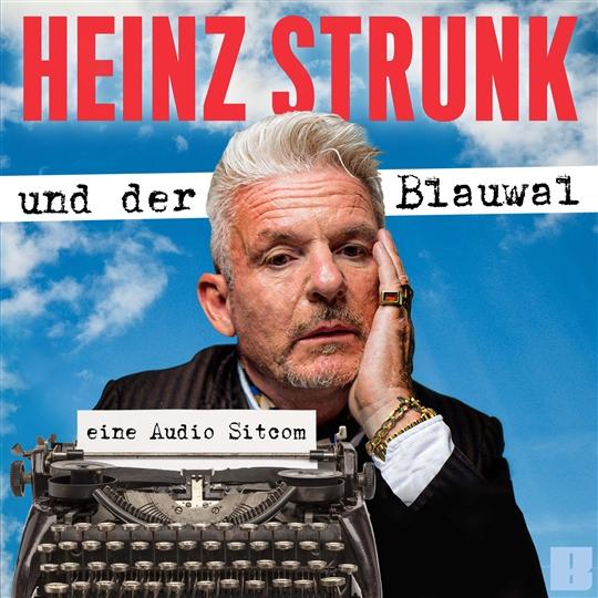 Heinz Strunk und der Blauwal Cover