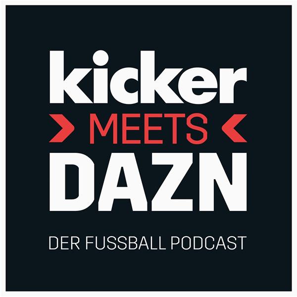 Kicker Meets DAZN Podcast zur EM 2021