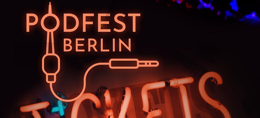 Dabei sein - Podfest Berlin 2021