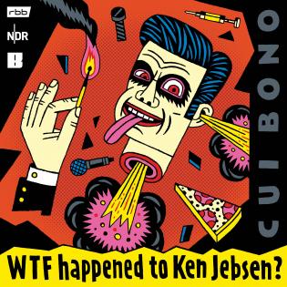 Cui Bono? WTF happened to Ken Jebsen?