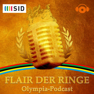 Flair der Ringe - Olympia Podcast